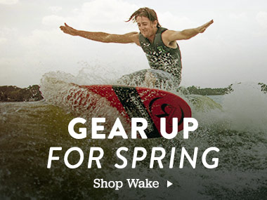 Gear up for Spring Wakesurfing