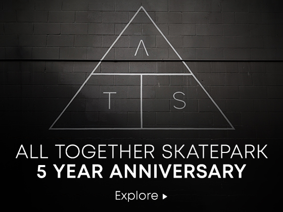 All Together Skatepark. 5 Year Anniversary. Explore.