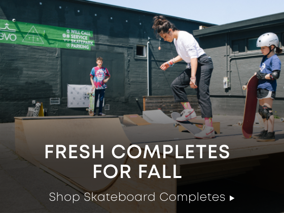 Fresh Completes for Fall. Shop Skateboard Completes.