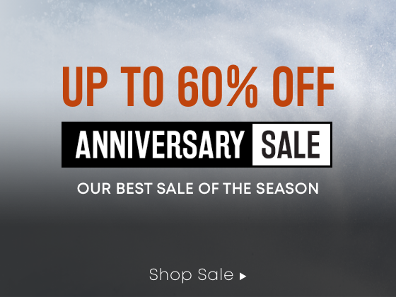Up to 60 Percent Off. Anniversary Sale. Our Best Sale of the Season. Shop Sale.