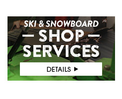 Ski and Snowboard Shop Services - What We Offer