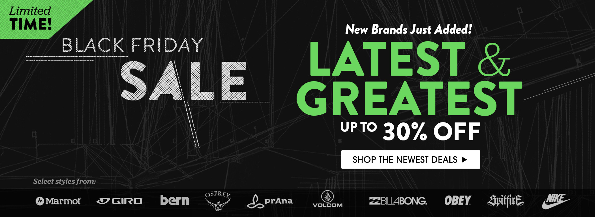Black Friday. Up to 30% off The Newest Gear. Lowest Prices Of The Season. Shop Now!