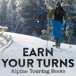 Earn Your Turns. Alpine Touring Boots