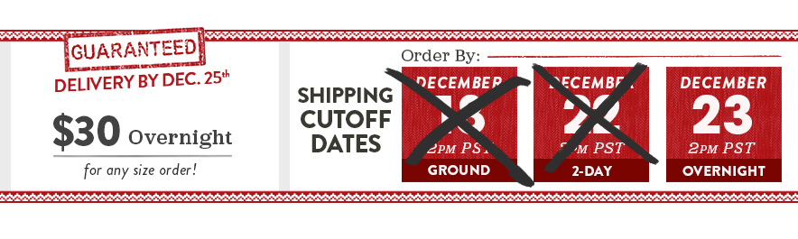 Guaranteed Delivery by Dec. 25th! When Ordered By the Shipping Cutoff Date.