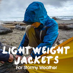Lightweight Jackets. For Stormy Weather.