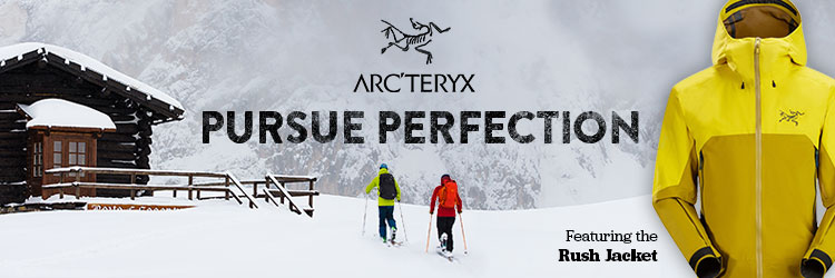 Pursue Perfection. Arcteryx.