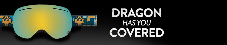 Dragon Has You Covered. Shop Dragon.