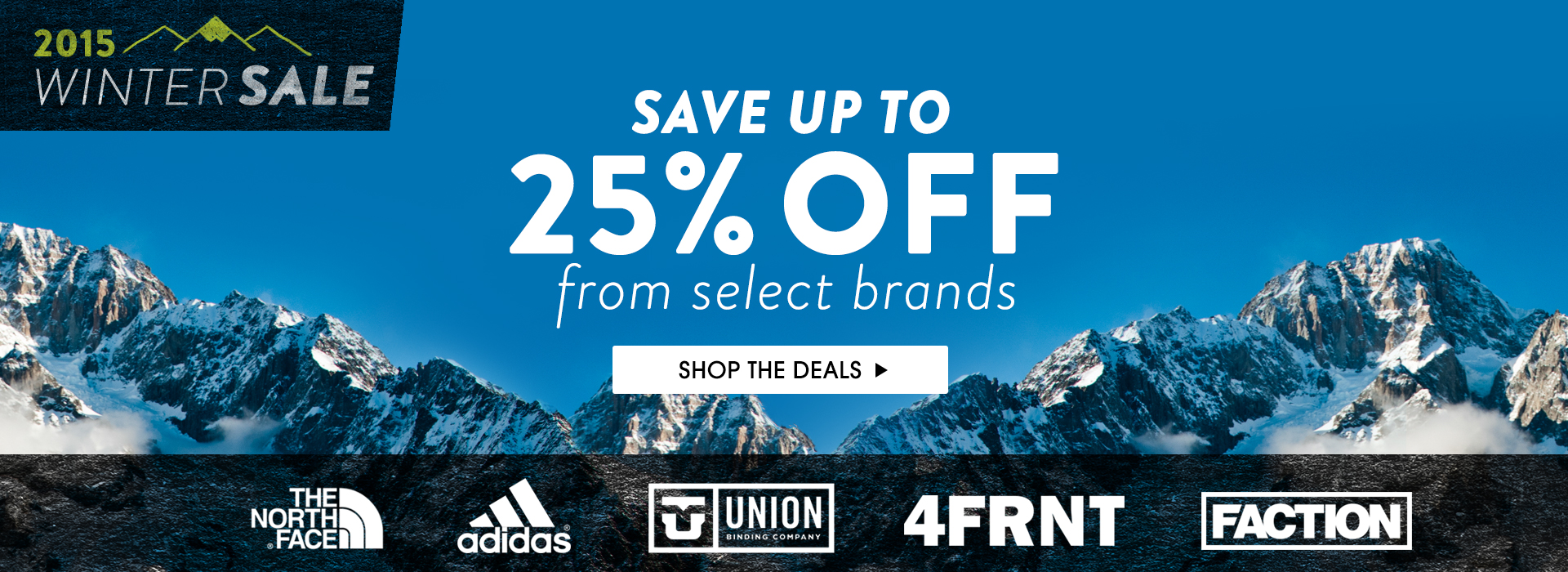 2015 Winter Sale. Save Up To 25% Off Select Brands!