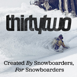 Created by Snowboarders, For Snowboarders. Shop ThirtyTwo.