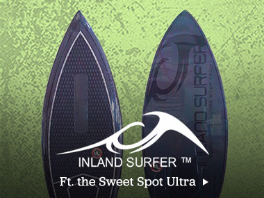 Inland Surfer. Ft. the Sweet Spot Ultra.