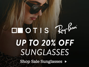 Up To 20% Off Sunglasses.