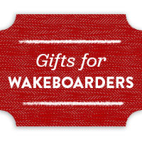 Gifts for Wakeboarders