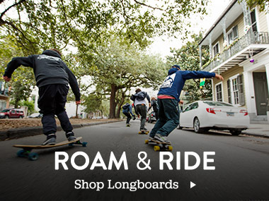 Roam & Ride. Shop Longboards.