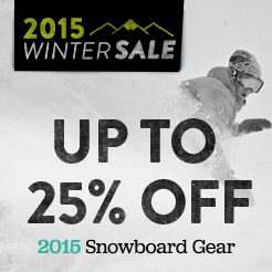 Up To 25% Off 2015 Snowboard Gear.