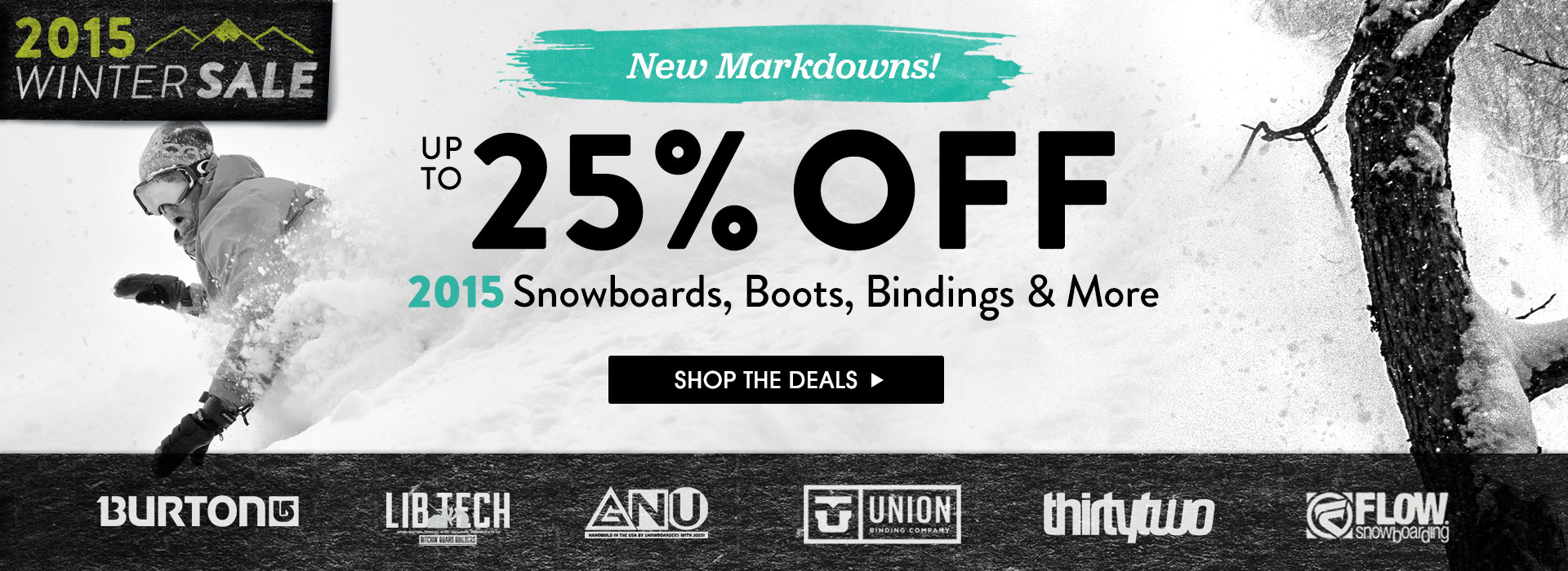 2015 Winter Sale. Save Up To 25% Off Select Snowboard Brands!