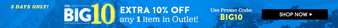 The Big 10. Extra 10% Off Any 1 Item in Outlet. Use Promo Code:BIG10