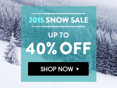 2015 Snow Sale. Up To 40% Off.