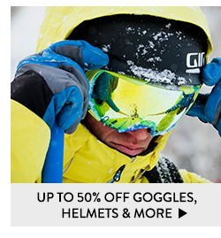 Up to 50% Off Goggles, Helmets and More