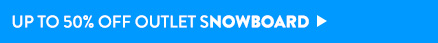 Up to 50% Off Outlet Snowboard