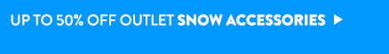 Up to 50% Off Outlet Snow Accessories