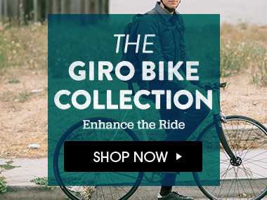 The Giro Bike Collection. Shop Now.