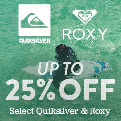 Up To 25% Off Select Quiksilver and Roxy.
