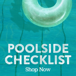 The Poolside Checklist. Shop Now.
