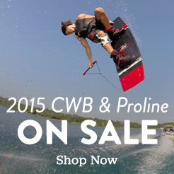 2015 CWB and Proline Wake Gear is on Sale NOW.