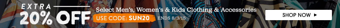 Extra 20% Off Select Men's, Women's and Kids Clothing and Accessories. Use Code: SUN20.