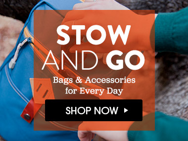 Stow and Go - Bags and Accessories for Every Day