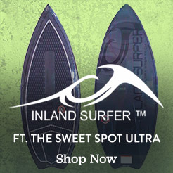 Inland Surfer feating the Sweet Spot Ultra. Shop Now.