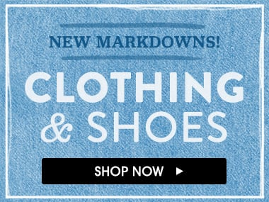 New Markdowns! Clothing & Shoes. Shop Now.