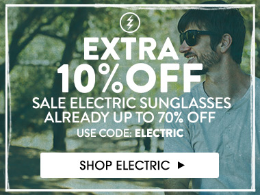 Extra 10% off sale electric sunglasses already up to 70% off. Shop Electric.