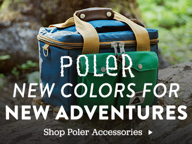 Poler. New colors for new adventures. Shop Poler Accessories.