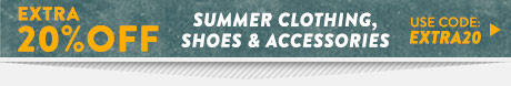 Extra 30% off summer clothing, shoes and accessories. Use code: extra20. Shop Sale.