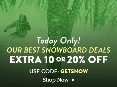 Today Only! Extra 10 or 20% Off our best snowboard deals. Use Code: GETSNOW. Shop Now.