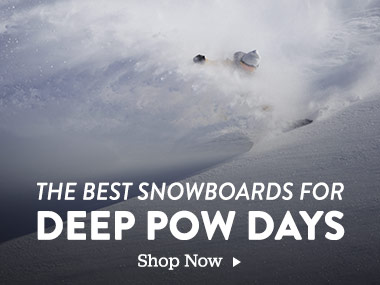 The Best Snowboards for Deep Pow Days. Shop Now.