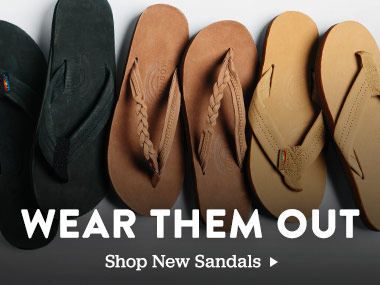 Wear Them Out. Shop New Sandals.