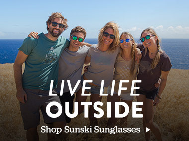 Live Life Outside. Shop Sunski Sunglasses.