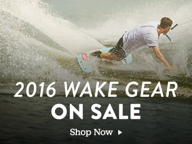 2016 Wake Gear On Sale. Shop Now.