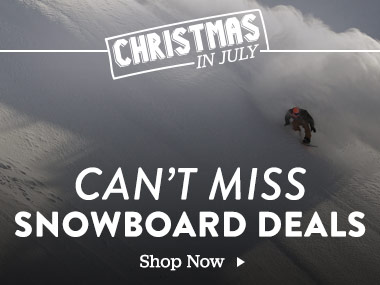 Christmas In July Sale. Cannot Miss Snowboard Deals. Shop Now.