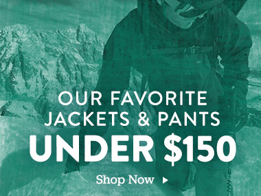 Our Favorite Jackets and Pants Under $150. Shop Now.