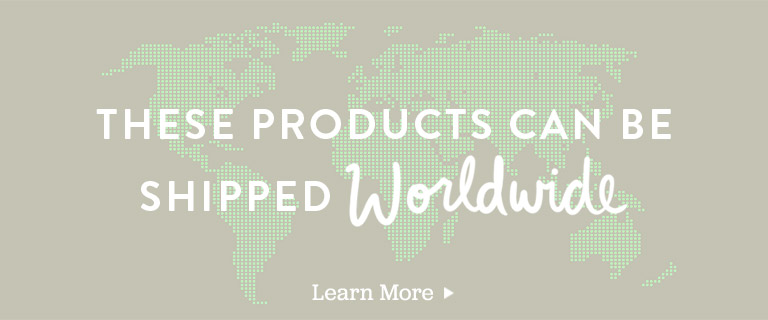 These products can be shipped worldwide. Learn More.