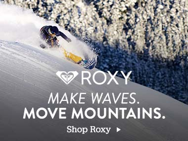 Roxy. Make Waves Move Mountains. Shop Roxy.