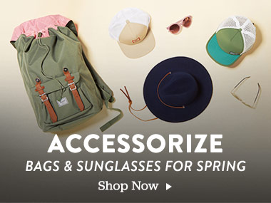 Accessorize. Bags and Sunglasses for Spring. Shop Now.