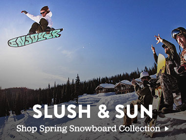 Slush and Sun. Shop Spring Snowboard Collection.