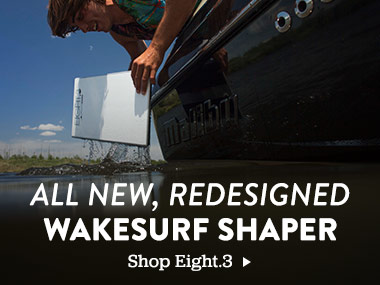 All New, Redesigned Wakesurf Shaper. Shop Eight.3