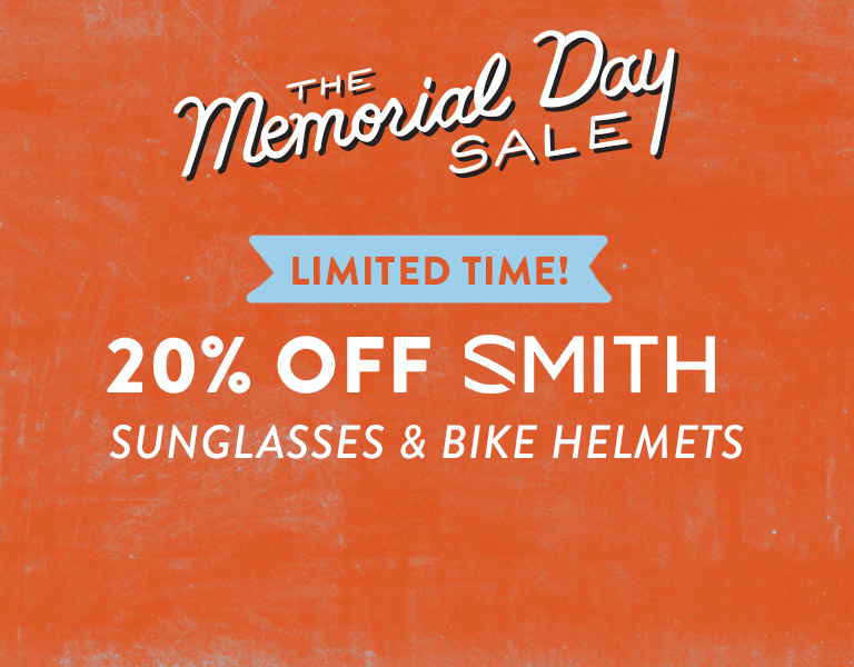 The Memorial Day Sale. 20% Smith.