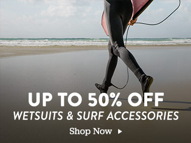 Up to 50% off Wetsuits and Surf Accessories. Shop Now.
