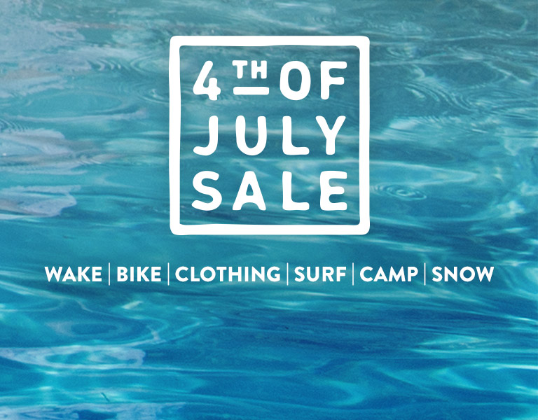 4th of July Sale. Wake.Bike.Clothing.Surf.Camp.Snow